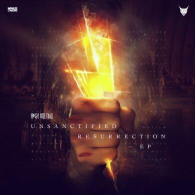 High Voltage - Unsanctified Resurrection MINUS098